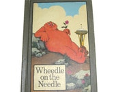 Serendipity book Wheedle on the Needle Stephen Cosgrove 70s 1970s children's books illustrated hard cover Seattle