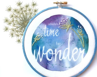 Schedule Time for Wonder Embroidery Hoop Art, Inspirational Quote Encouragement Gift Motivational Wall Decor, Queen Annes Lace Country Decor