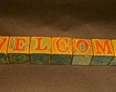 Vintage WELCOME Sign On Toy Wood Blocks