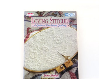 Loving Stitches, quilting book, how to quilt book, craft book, used craft book, quilt stitches book, sewing book, traditional quilts