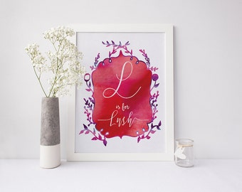 L is for Lush - signed Sarcastic Alphabet print