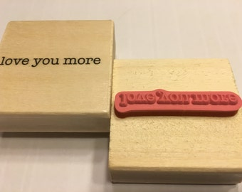 Love You more, rubber stamp, 45 mm (F1)