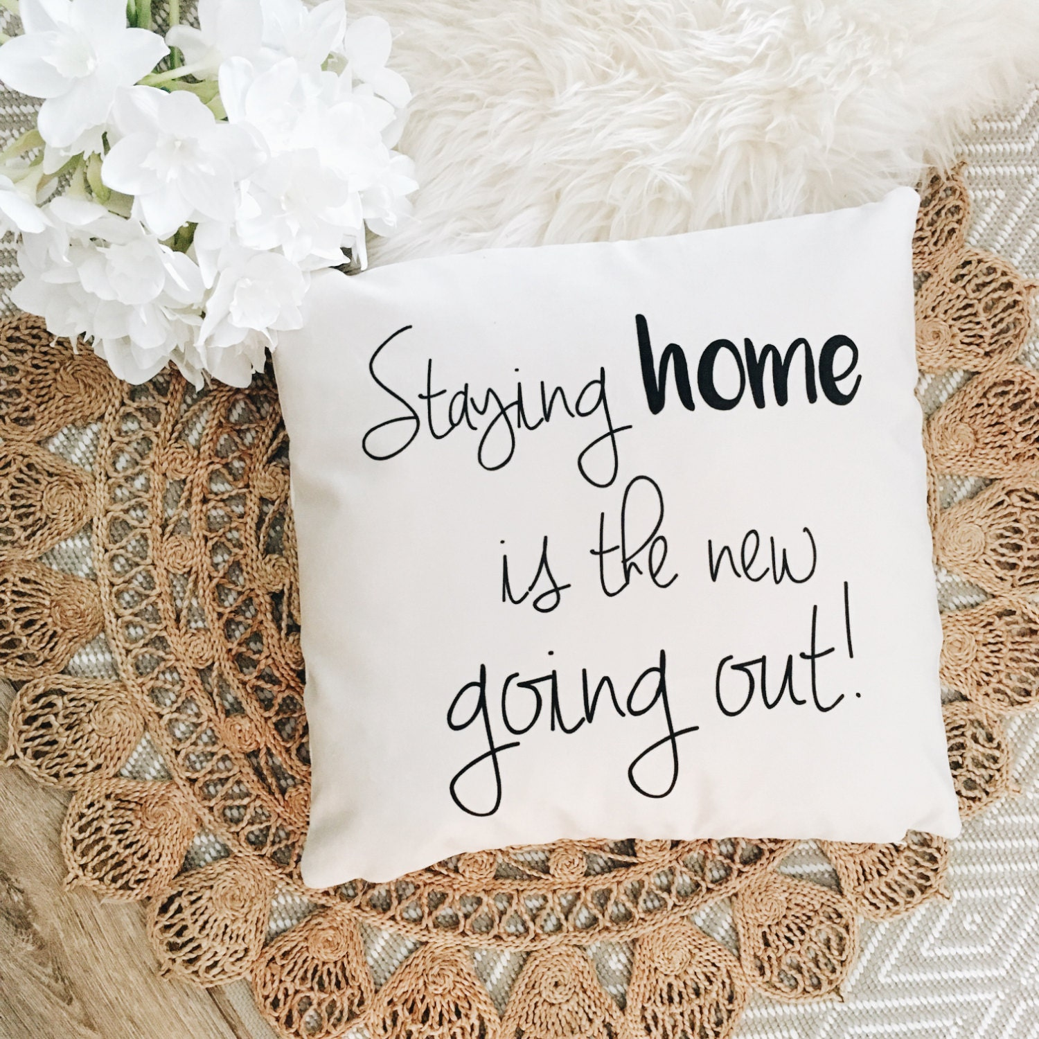 Staying Home Is The New Going Out By Ohmydearhandmade On Etsy
