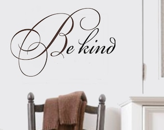 BE KIND FAMILY Vinyl Wall Lettering Decal  - Large Size Options Teacher quotes