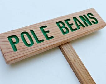 POLE BEANS Garden Marker, Vegetable Sign, Painted & Oil Sealed Cedar Wood: Hand Routed Sign, Garden Decoration, Custom Garden Sign