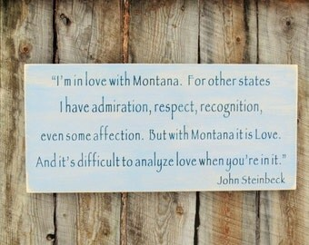 Rustic Home Decor John Steinbeck Montana Wood Sign Montana Made I'm In Love With Montana Rustic Farmhouse Country Distressed Typography Sign
