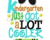 Kindergarten Just Got a Whole Lot Cooler, Boy School Shirt, First Day of School Shirt, School Shirt