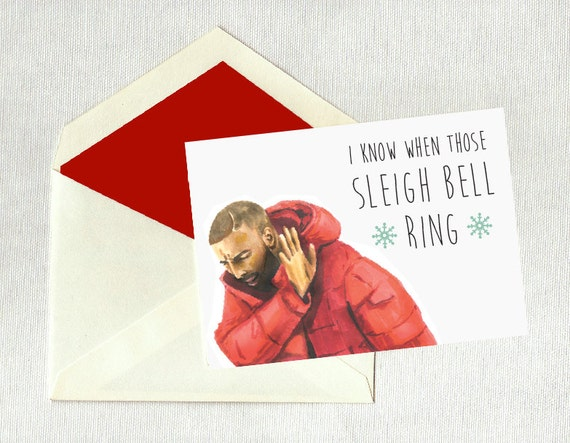 Greeting Card Drake Christmas Card Holiday Hotline Bling