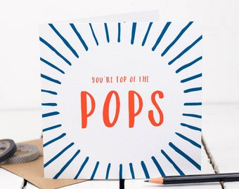 Dad Card - You're Top Of The Pops Card - Greetings Card
