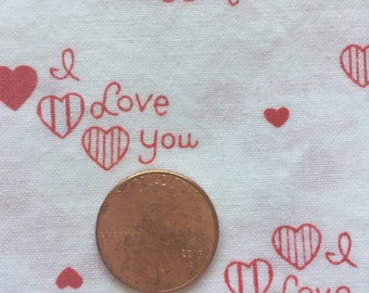 1 3/4 yard piece of I Love You Cotton Fabric