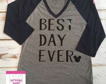Best Day Ever Mickey Mouse Ears Inspired Raglan Baseball Shirt Custom Women Girls Shirt Family Perfect for a Disney World Trip
