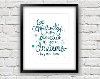 Inspirational Print - Inspirational Quote - Watercolor Word Art - Go Confidently in the Direction of Your Dreams -8x10 Art Print