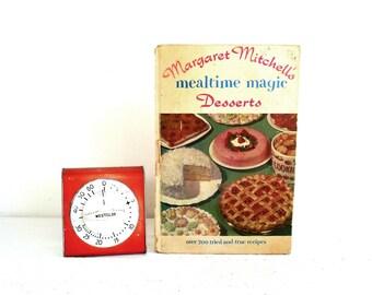 Vintage Cookbook Margaret Mitchell's Mealtime Magic Desserts Cookbook