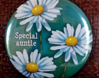 Special Auntie: Pinback Button and Magnet, Daisies on Green, Original Art, 3-Inch Button/Magnet, Badge