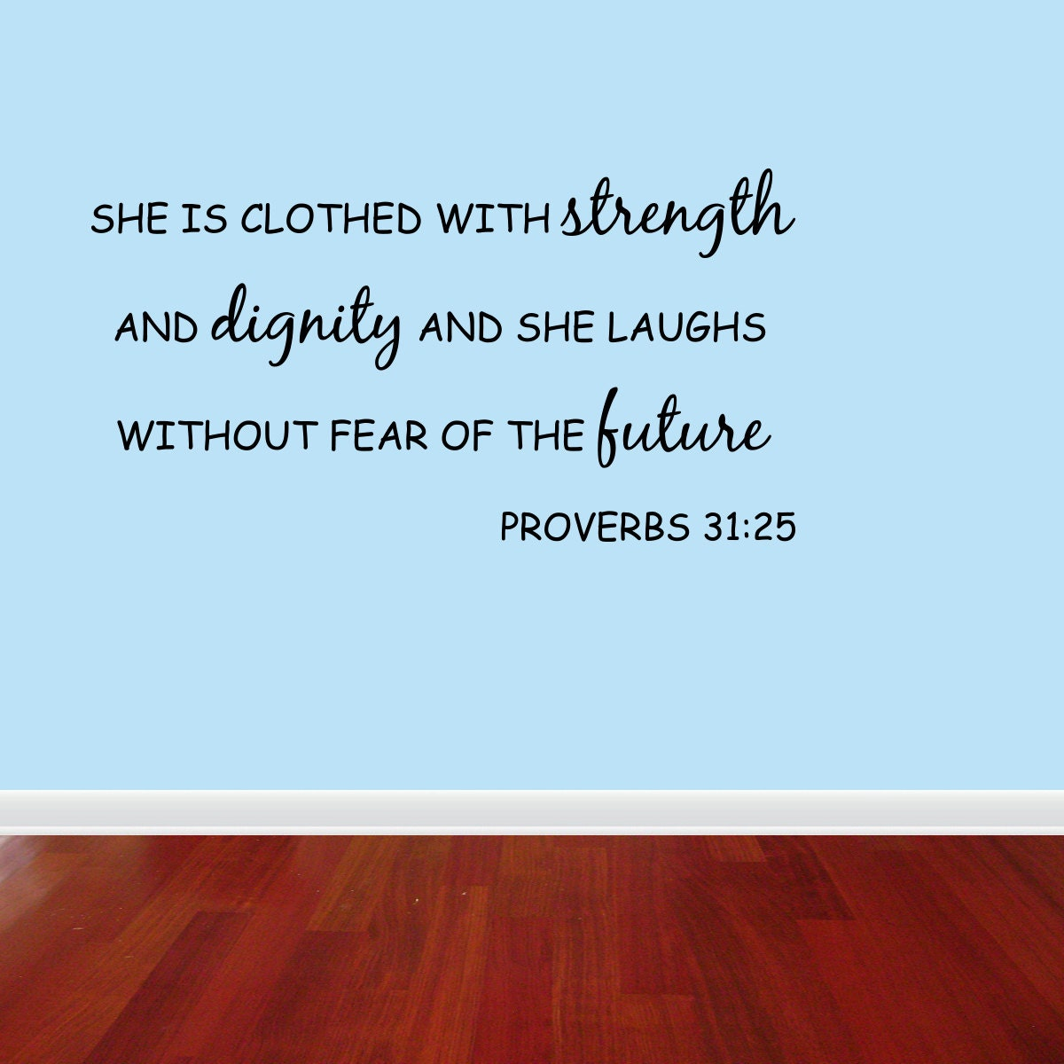 Dignity Wall: Wall Decal Quote She Is Clothed In Strength And Dignity And