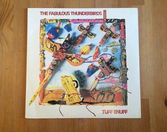 "THE FABULOUS THUNDERBIRDS - Tuff Enuff  (1986) Vintage Vinyl 12"""