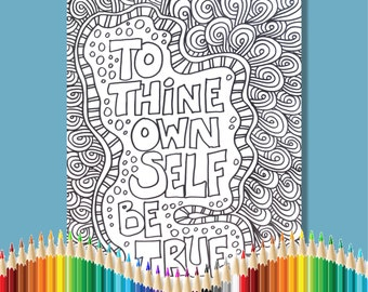 Coloring Pages for Adults Inspirational  Shakespeare To Thine Own Self Be True Instant Download