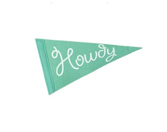 Howdy Screen-printed Felt Flag - Home & Dorm Decor, Texas, Oklahoma, Southwest Pride Cowboy
