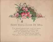 Antique 1920 Hope You'll Be Well Soon Card With Charming Bouquet of Tea Roses