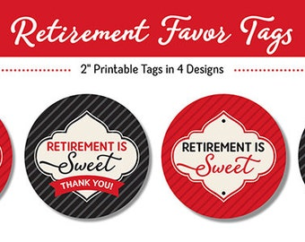 Retirement Favor Tags, PRINTABLE, Red, Black & Ivory, 2 Inch, Retirement is Sweet Thank You Tag,