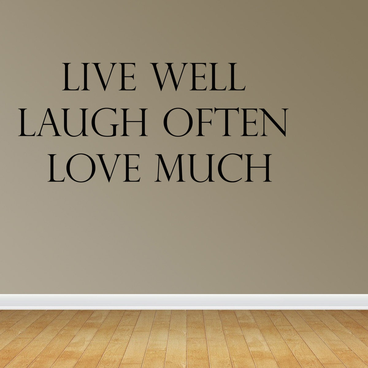 wall decal live well laugh often love much by wallstickersdecals. Black Bedroom Furniture Sets. Home Design Ideas