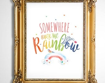 Print – Somewhere over the Rainbow – Printable