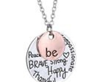 Be Brave, Strong, Happy Necklace with Pendant
