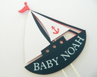 Sailboat Cake Topper Nautical CakeTopper Sailboat Party Nautical Birthday Baby Shower Sailboat Cake Topper