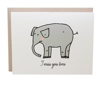 Miss You Card, Miss You Tons,