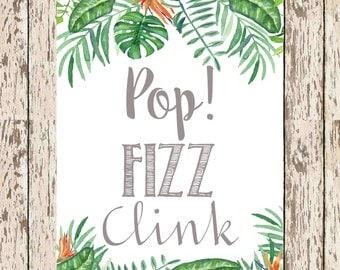 "Tropical Mimosa Bar printable ; Pop Fizz Clink 8"" x 10"" Tropical leaves bridal shower Bohemian bridal shower tropical shower tropical party"