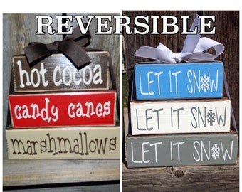 REVERSIBLE-Winter stacker blocks--Hot cocoa revereses with Let it snow