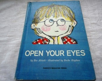 Vintage Open Your Eyes Hard Cover Book By Roz Abisch Illustrated By Boche Kaplan Parents' Magazine Press Children's Book