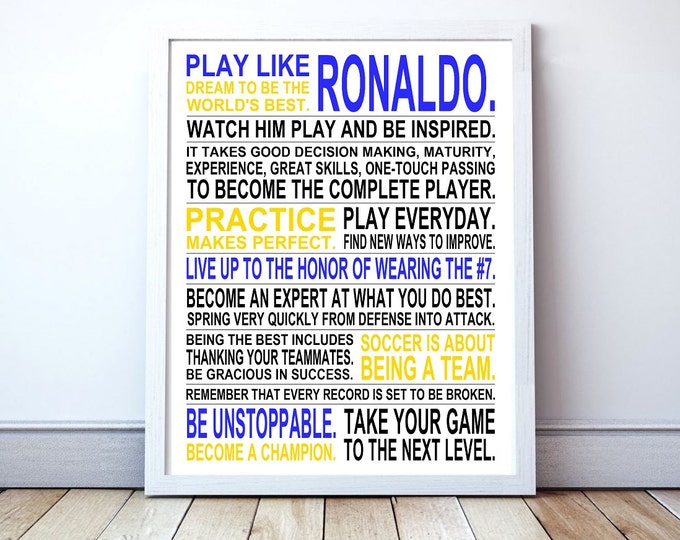 Play Like Ronaldo -  Inspirational Manifesto Poster Print