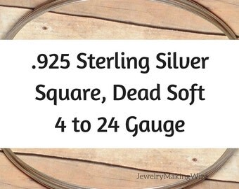 Sterling Silver Wire, Square, Dead Soft, 4 6 8 10 12 14 16 18 20 21 22 24 Gauge, Jewelry Making Wire