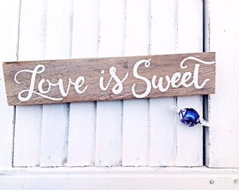 Wedding Signs-Love is Sweet -Dessert Bar Signs