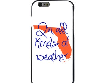 Hard Snap-On Case for Apple 5 5S SE 6 6S 7 Plus - CUSTOM Monogram - Any Colors - Florida UF Gators Colors - In All Kinds of Weather