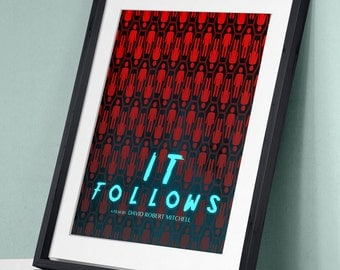 It Follows - Horror Movie Film Poster Art Print Wall Decor Typography Inspirational Poster Motivational Movie Quote