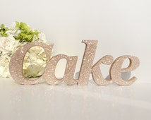 Wedding sign 'Cake' champagne glitter Freestanding Wedding letters Wedding cake table Wedding candy bar sign Sweets Desserts table sign