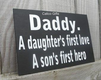 fathers day dad sign daughters first love sons first hero special dad daddy birthday