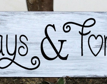 Primitive - Always and forever wood sign, wedding sign, anniversary