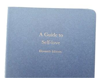 Self-love - Large Funny Letterpress Journal, Jotter, Cahier, Moleskine - A5 Ruled Notebook