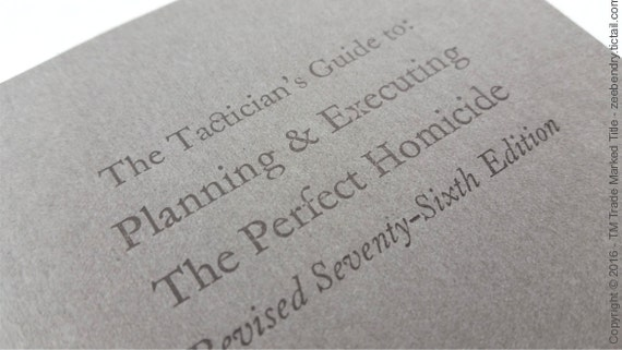 The Perfect Homicide - Funny Letterpress Notebooks, Jotters, Mini Journals - A6 Lined / ruled Pocket Notebooks