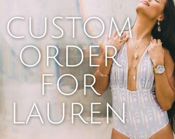 Custome Order for Lauren