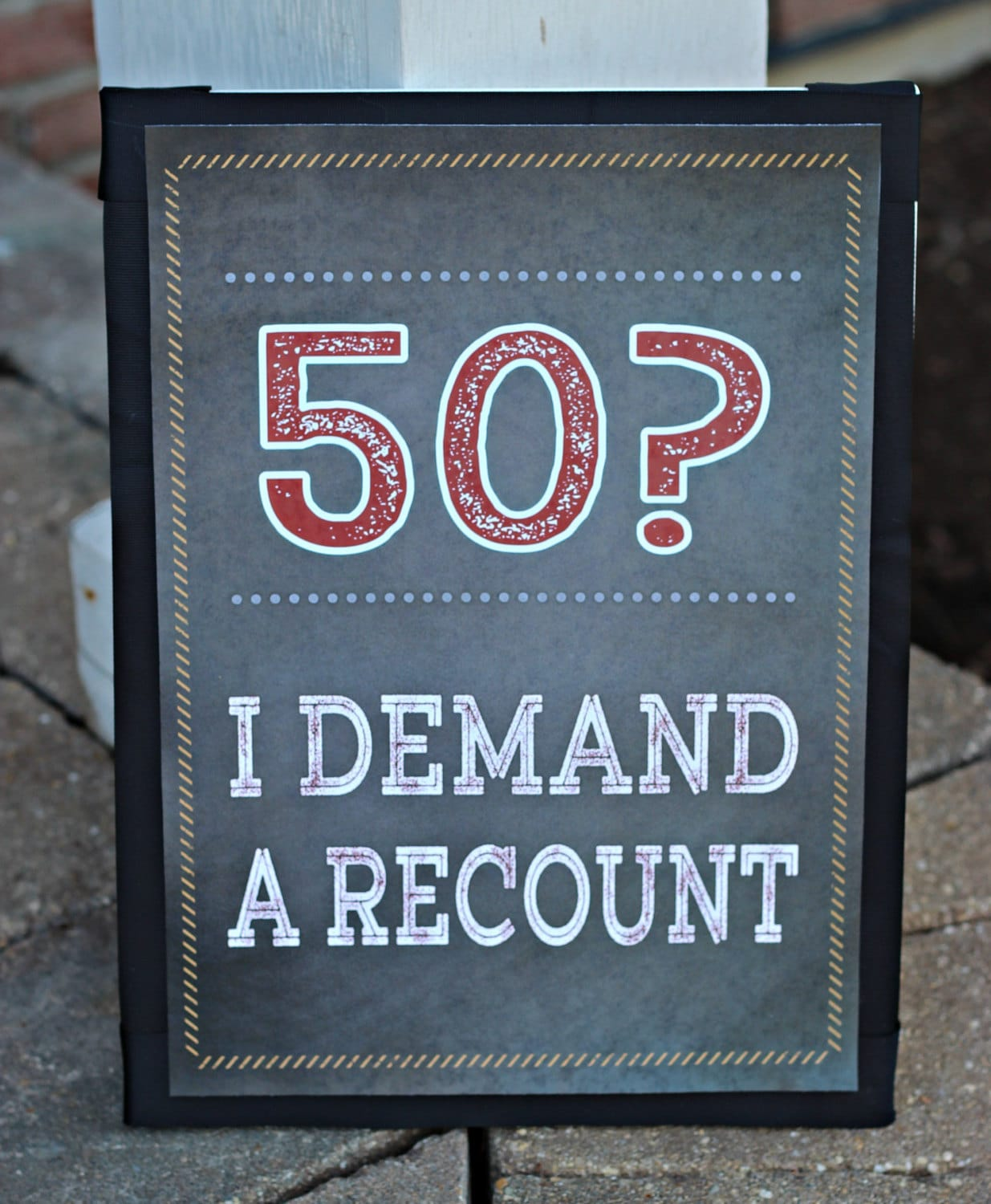 PRINTED 50TH SIGN 50th Birthday Party Decoration I Demand A