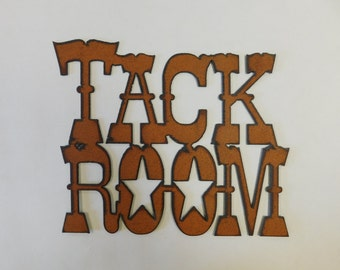 Tack Room sign made out of rusted metal