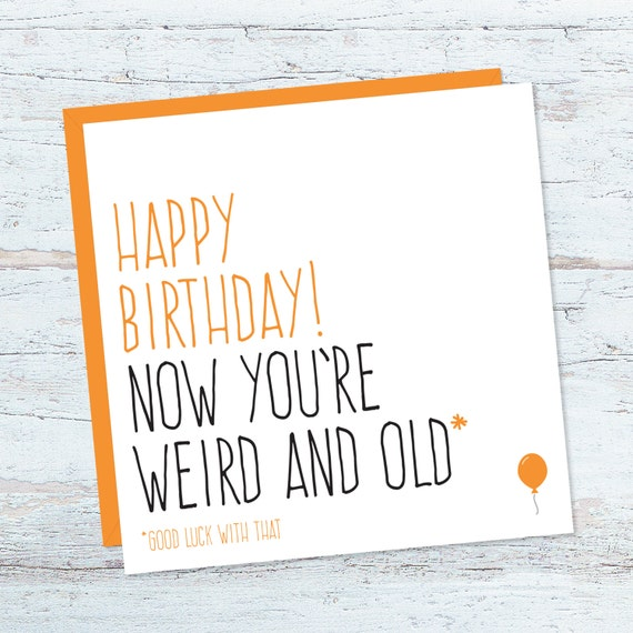 Funny Birthday Card For Him Or Her. Friend By PurpleTreeDesignsUK