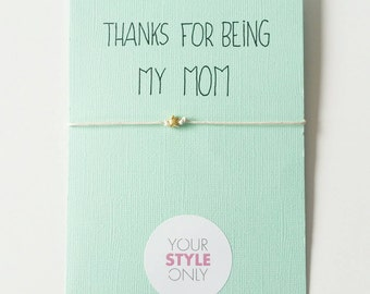 Thanks for being my mom | armband voor moeder | moederdag cadeau