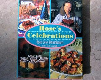 Celebrations Cookbook, Rose's Celebrations by Rose Levy Beranbaum, 1992 Vintage Cookbook