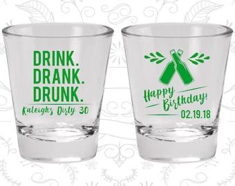 30th Birthday, Drink Drank Drunk, Happy Birthday, Birthday Glasses (20289)