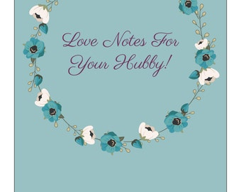 Love Notes For Your Hubby
